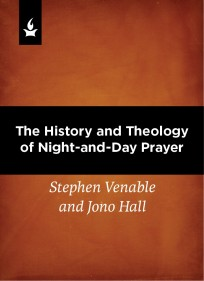 history_and_theology_of_night_and_day_prayer_121614_mp3_whfinal